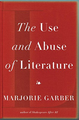 Image for The Use and Abuse of Literature