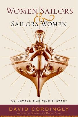 Image for Women Sailors and Sailors' Women : An Untold Maritime History