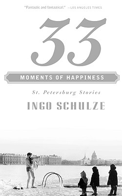 Image for 33 Moments of Happiness: St. Petersburg Stories