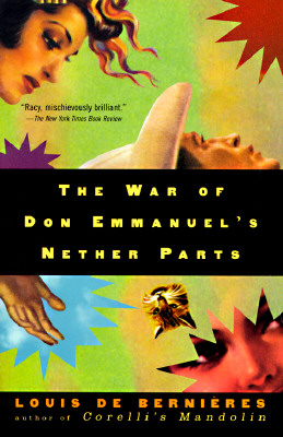 The War of Don Emmanuel's Nether Parts, de Bernieres, Louis