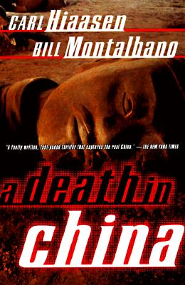 A Death in China, Hiaasen, Carl & Bill Montalbano