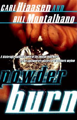 Powder Burn, Hiaasen, Carl & Bill Montalbano