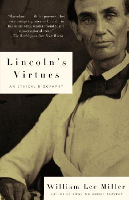 Image for Lincoln's Virtues: An Ethical Biography