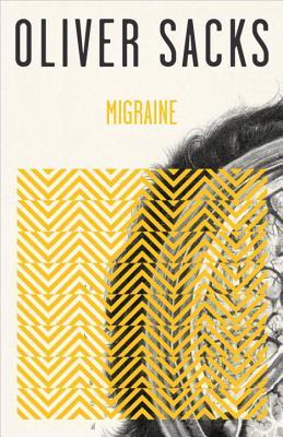 Migraine, Sacks, Oliver