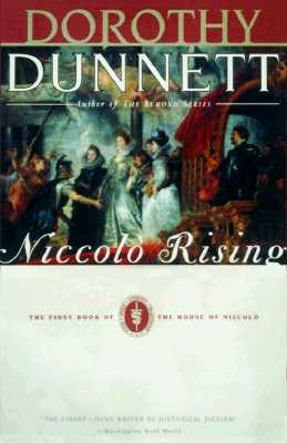"Niccolò Rising: The First Book of The House of Niccolò, ""Dunnett, Dorothy"""