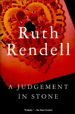 "A Judgement in Stone, ""Rendell, Ruth"""