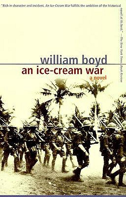 An Ice-Cream War: A Novel, William Boyd