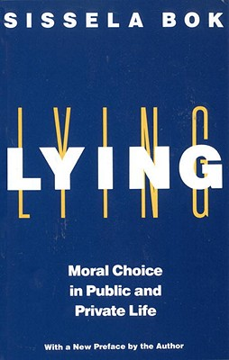 Image for Lying: Moral Choice in Public and Private Life