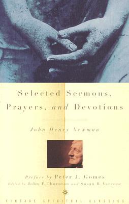 Selected Sermons, Prayers, and Devotions, JOHN HENRY NEWMAN