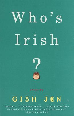 Who's Irish?: Stories, Jen, Gish