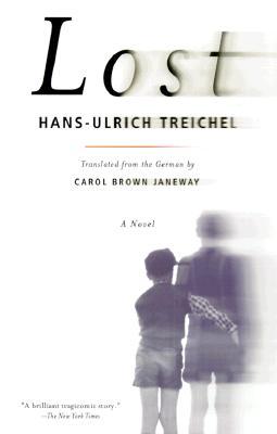 Lost: A Novel, Treichel, Hans-Ulrich
