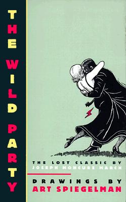 Image for The Wild Party: The Lost Classic by Joseph Moncure March (Pantheon Graphic Library)