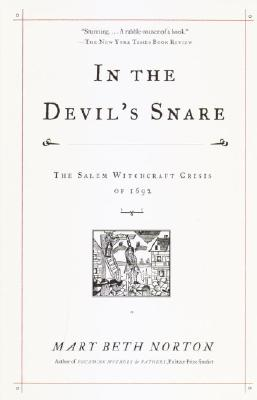 Image for In the Devil's Snare: The Salem Witchcraft Crisis of 1692