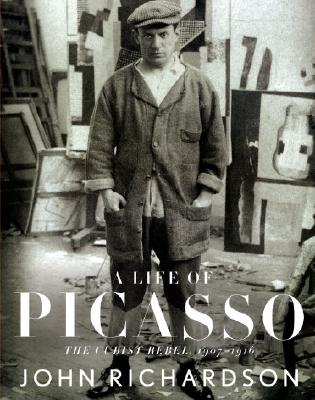 Image for LIFE OF PICASSO THE CUBIST REBEL 1907-1916