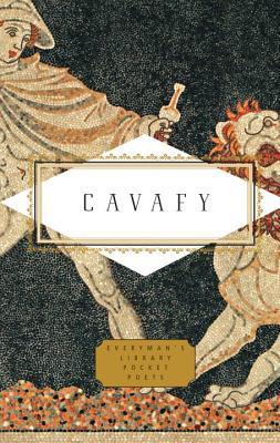 Cavafy: Poems (Everyman's Library Pocket Poets Series), C.P. Cavafy