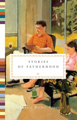 Image for Stories of Fatherhood (Everyman's Library Pocket Classics Series)