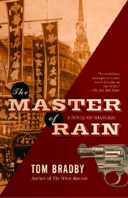 MASTER OF RAIN, TOM BRADBY