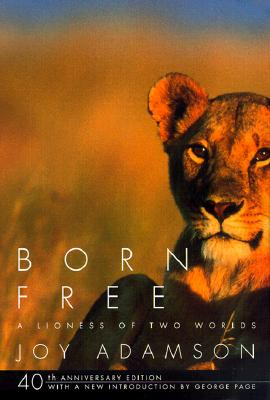 Image for Born Free: A Lioness of Two Worlds