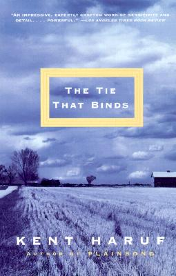 The Tie That Binds, Haruf, Kent