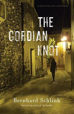 The Gordian Knot (Vintage Crime/Black Lizard Original), Bernhard Schlink