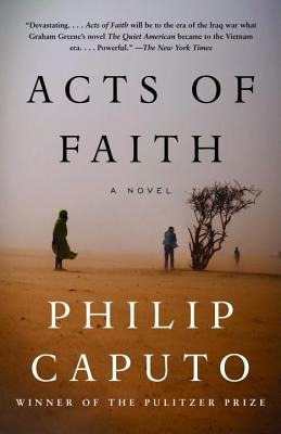 "Acts of Faith, ""Caputo, Philip"""
