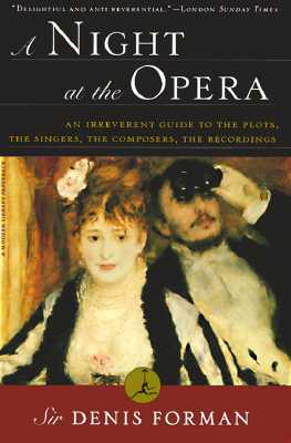 Image for A Night at the Opera: An Irreverent Guide to The Plots, The Singers, The Composers, The Recordings (Modern Library (Paperback))