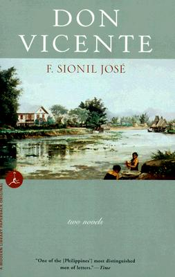 Don Vicente: Two Novels (Modern Library Paperbacks), Jose, F. Sionil