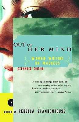 Image for Out of Her Mind: Women Writing on Madness (Modern Library (Paperback))