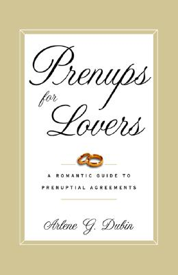 Image for Prenups for Lovers: A Romantic Guide to Prenuptial Agreements