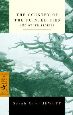 Image for The Country of the Pointed Firs and Other Stories