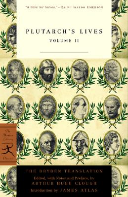 Plutarch's Lives, Volume 2 (Modern Library Classics), Plutarch