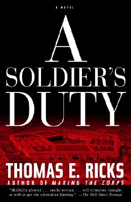 Image for A Soldier's Duty: A Novel