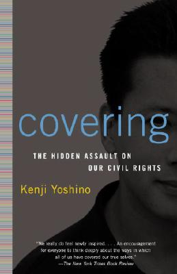 Image for Covering: The Hidden Assault on Our Civil Rights