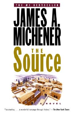 The Source: A Novel, Michener, James A.