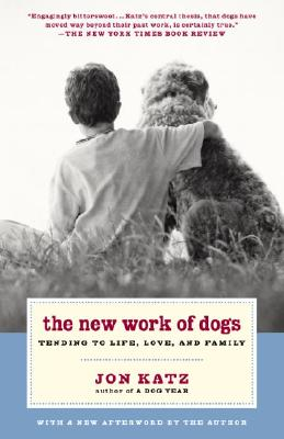 Image for NEW WORK OF DOGS : TENDING TO LIFE  LOVE