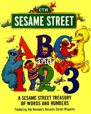Image for ABC and 1,2,3: A Sesame Street Treasury of Words and Numbers (Sesame Street)