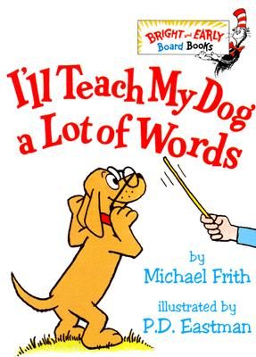 Image for I'll Teach My Dog a Lot of Words (Bright & Early Board Books(TM))