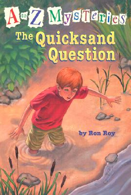 The Quicksand Question (A to Z Mysteries), Ron Roy