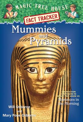 Image for Magic Tree House Fact Tracker #3: Mummies and Pyramids: A Nonfiction Companion to Magic Tree House #3: Mummies in the Morning