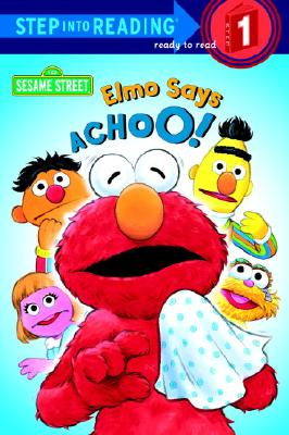 Image for Elmo Says Achoo! (Step-Into-Reading, Step 1)