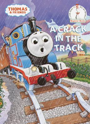 Image for A Crack in the Track (Thomas & Friends) (Beginner Books(R))