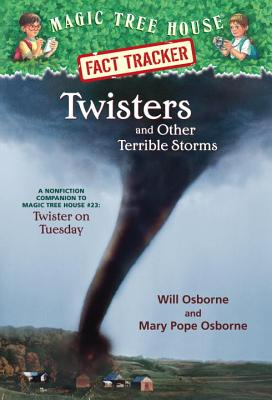 Image for Twisters and Other Terrible Storms: A Nonfiction Companion to Magic Tree House #23: Twister on Tuesday