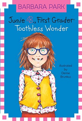 Image for Junie B., First Grader: Toothless Wonder (Junie B. Jones, No. 20)