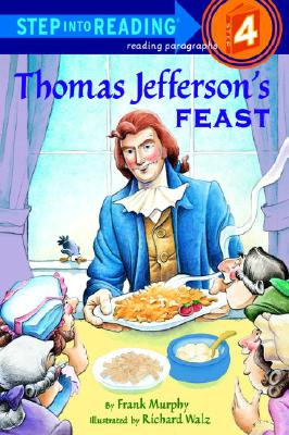 Thomas Jeffersons Feast, FRANK MURPHY, RICHARD WALZ