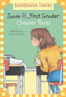 Image for Junie B., First Grader: Cheater Pants (Junie B. Jones, No. 21)