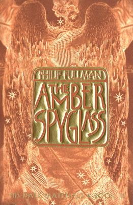 Image for The Amber Spyglass (His Dark Materials, Book 3)
