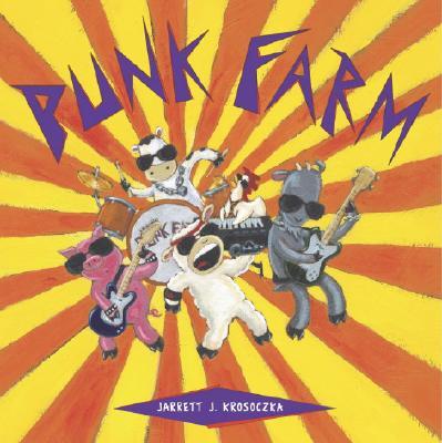 Punk Farm, Krosoczka, Jarrett J.
