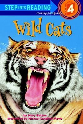 Wild Cats, MARY BATTEN, MICHAEL LANGHAM ROWE