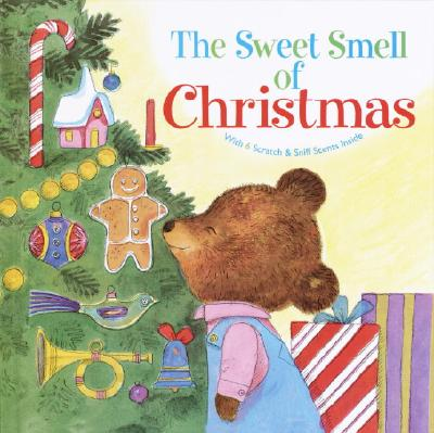 Image for The Sweet Smell of Christmas (Scented Storybook)