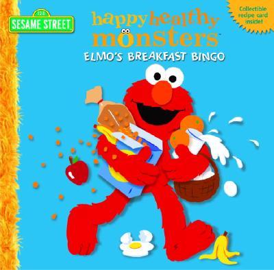 Image for Elmo's Breakfast Bingo (Happy Healthy Monsters)
